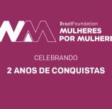 BrazilFoundation Mulheres por Mulheres