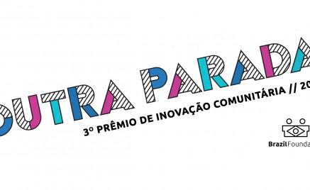 BrazilFoundation Premio de Inovacao Comunitária 3