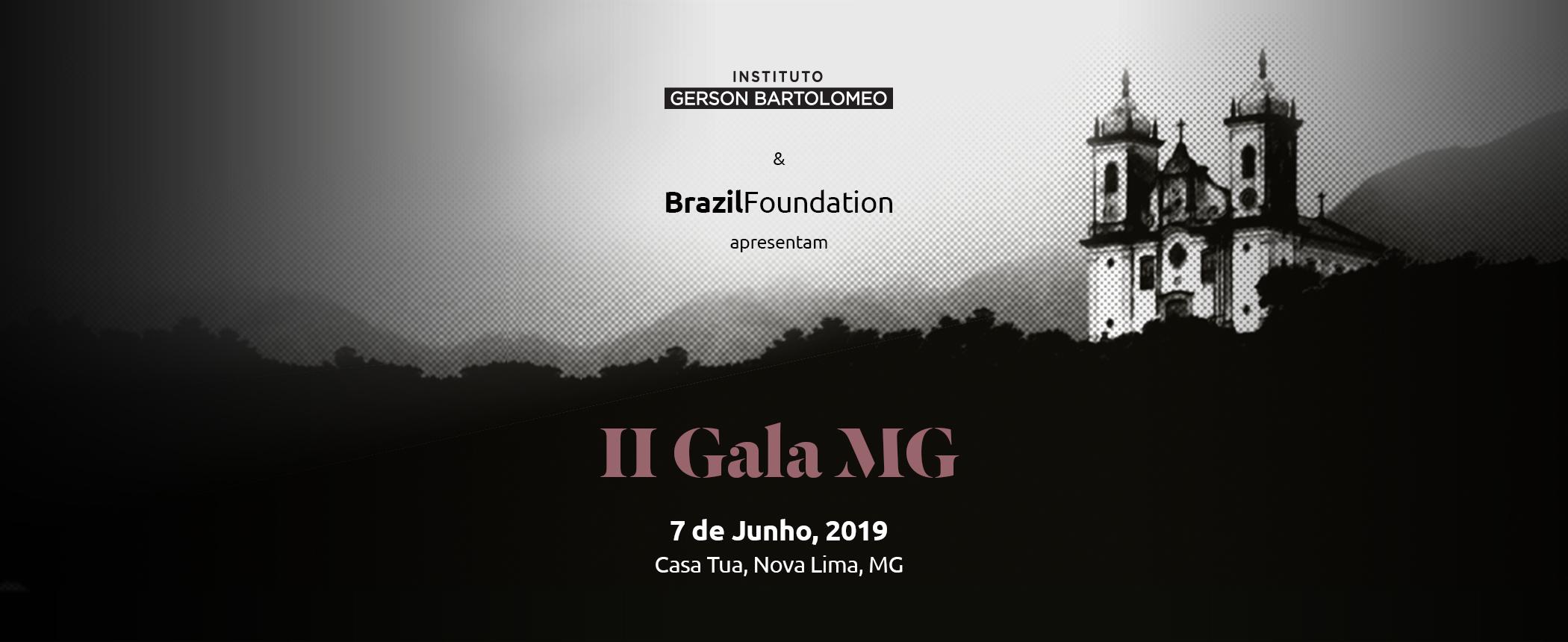 II Gala MG 2019 BrazilFoundation Minas Gerais Belo Horizonte Filantropia Philanthropy Casa Tua