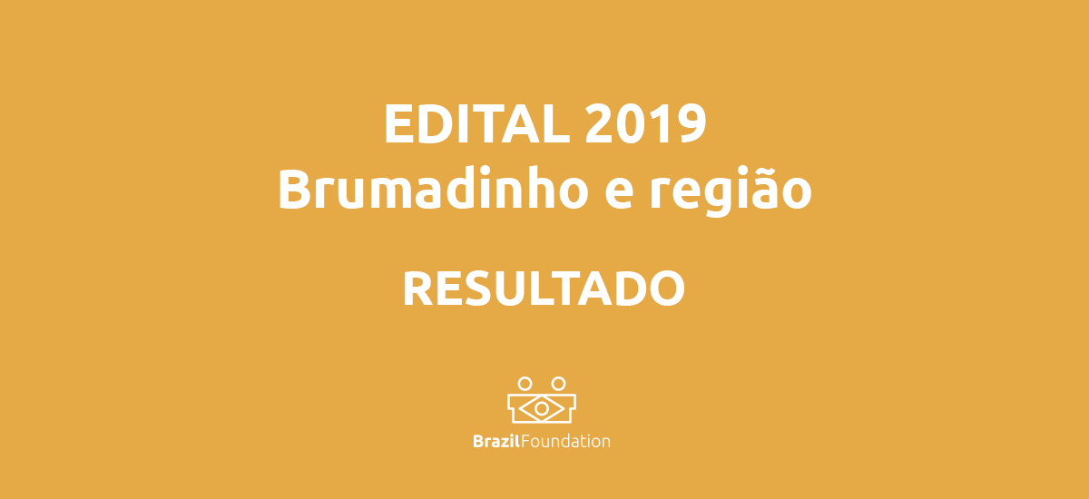 Brumadinho edital BrazilFoundation Minas Gerais projetos